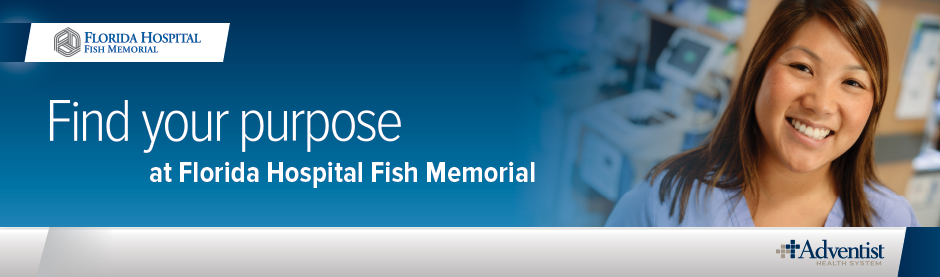 Florida hospital fish memorial careers for Florida hospital fish memorial